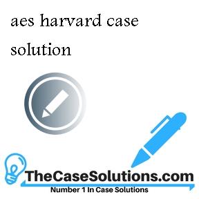 aes harvard case solution