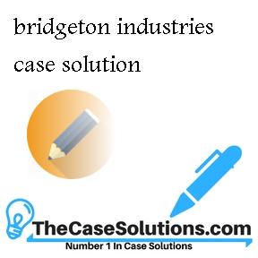 bridgeton industries case solution