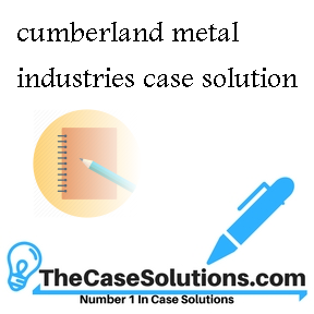 cumberland metal industries case solution