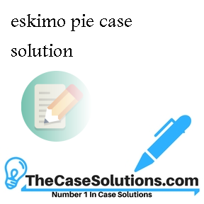 eskimo pie case solution [pdf]free eskimo pie case study solution download book eskimo pie case study solutionpdf stefansson 1 - eskimos prove an all-meat diet provides.