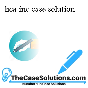 hca inc case solution