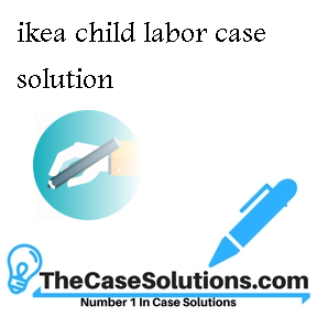 ikea child labor case solution
