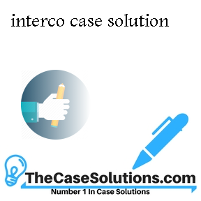 interco harvard case Interco case analysis amp solution hbs amp hbr case study february 25th, 2018 - interco case analysis interco case study solution interco xls file interco excel file.