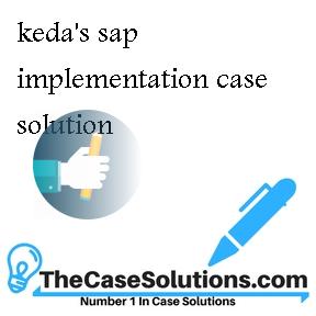 keda's sap implementation case solution