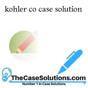 kohler co case solution