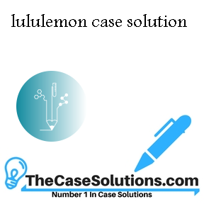 lululemon case solution