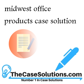 midwest office products case solution