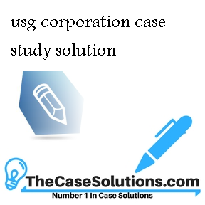 usg corporation case solution