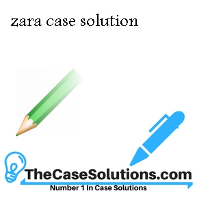 zara case solution