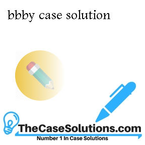 bbby case solution