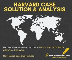 Harvard Case Solution & Analysis