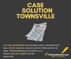 Case Solution Townsville