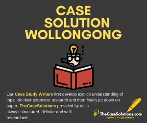 Case Solution Wollongong