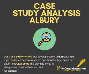 Case Study Analysis Albury