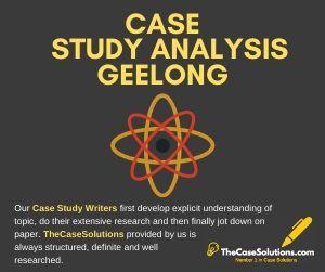Case Study Analysis Geelong