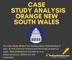 Case Study Analysis Orange New South Wales