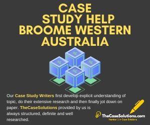 Case Study Help Broome Western Australia