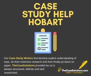 Case Study Help Hobart