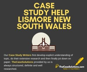 Case Study Help Lismore New South Wales