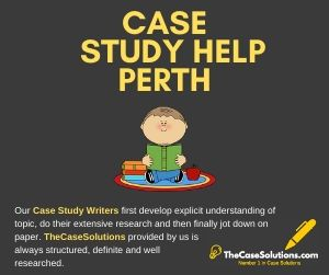 Case Study Help Perth