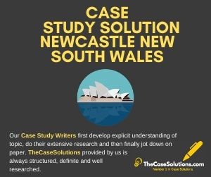 Case Study Solution Newcastle New South Wales