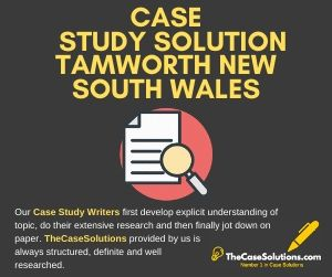 Case Study Solution Tamworth New South Wales