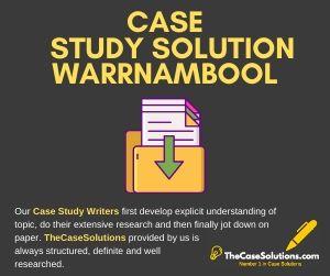 Case Study Solution Warrnambool