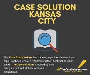 Case Solution Kansas City
