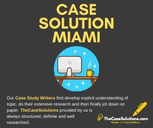 Case Solution Miami