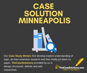 Case Solution Minneapolis
