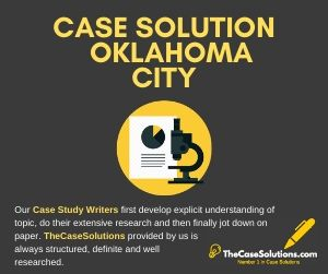 Case Solution Oklahoma City