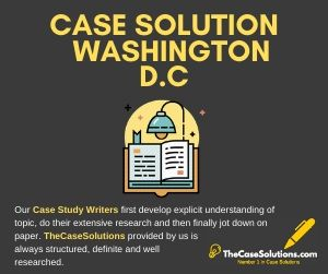 Case Solution Washington D C
