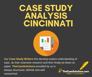 Case Study Analysis Cincinnati