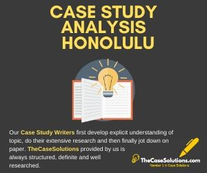 Case Study Analysis Honolulu