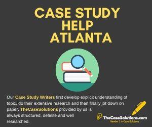 Case Study Help Atlanta