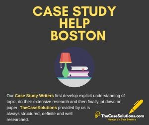 Case Study Help Boston