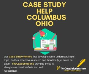 Case Study Help Columbus Ohio