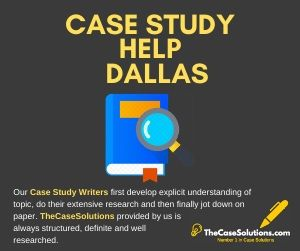 Case Study Help Dallas