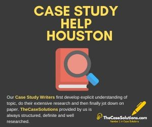 Case Study Help Houston
