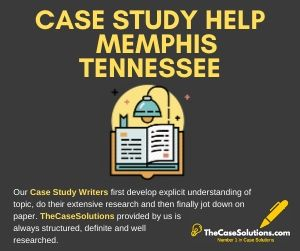 Case Study Help Memphis Tennessee