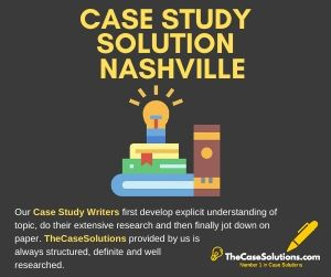 Case Study Solution Nashville