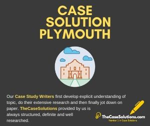 Case Solution Plymouth