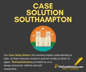 Case Solution Southampton