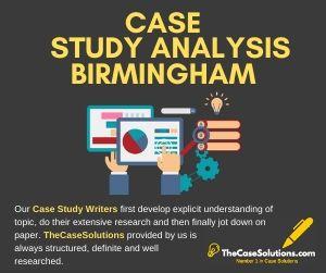 Case Study Analysis Birmingham