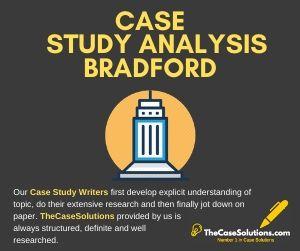 Case Study Analysis Bradford