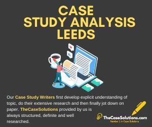 Case Study Analysis Leeds