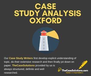Case Study Analysis Oxford