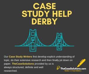 Case Study Help Derby