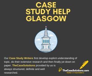 Case Study Help Glasgow