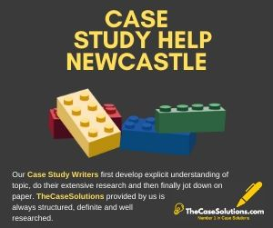 Case Study Help Newcastle